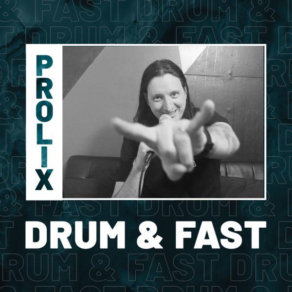 Prolix | Drum & Fast (ft. Get in Step)