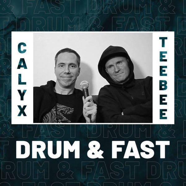 Calyx & TeeBee | Drum & Fast (ft. Tartine)