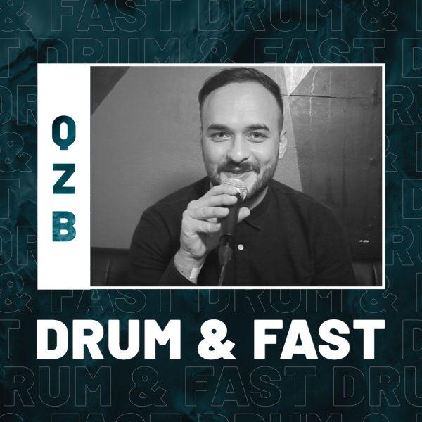 QZB | Drum & Fast (ft. Get in Step)